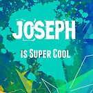 Joseph is Super Cool by nadinestaaf