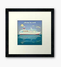Around the World Travel Banner with Cruise Liner Framed Print
