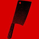 Meat Cleaver of Love by Tom Burns