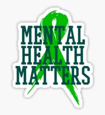 Mental Health Matters - End the Stigma  Sticker