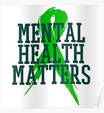 Mental Health Matters - End the Stigma  Poster