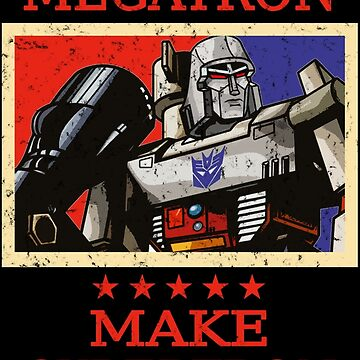 Vote Megatron by Eagle-Fly-Free