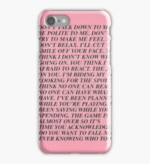 dont talk down to me iPhone Case/Skin