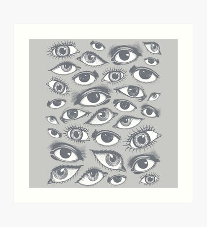 The Eyes Have It Art Print
