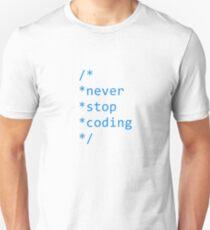 Never stop coding T-Shirt