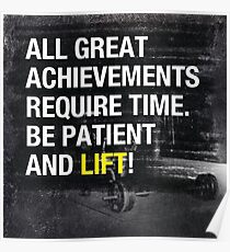 Be Patient And Lift Poster