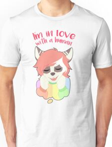 I'm in love with a human Unisex T-Shirt