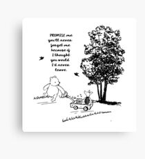 Winnie the Pooh - Promise Me You'll Never Leave Canvas Print