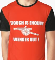 enough wenger out Graphic T-Shirt