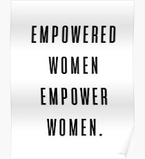 empowered women empower women Poster
