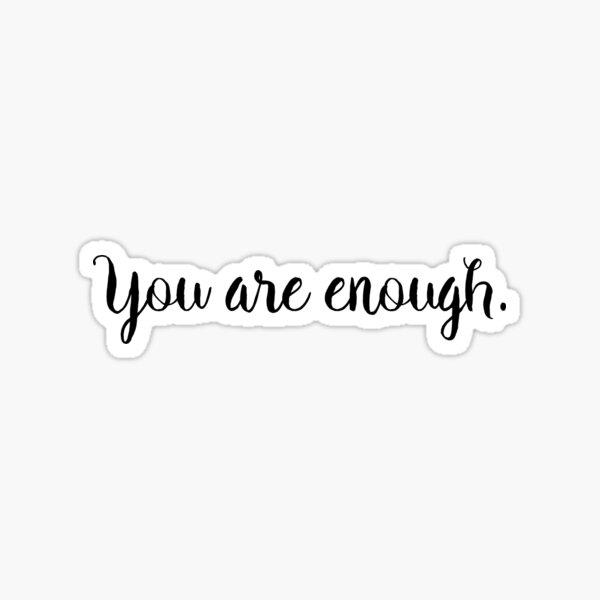 Du bist genug Sticker