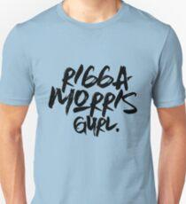 Rigga Morris Gurl Unisex T-Shirt