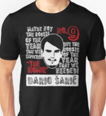 The Rookie of the Year We Needed - Dario Unisex T-Shirt