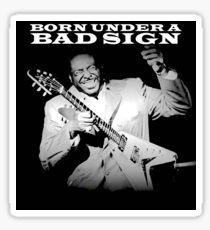 Albert King - Born Under A Bad Sign Sticker