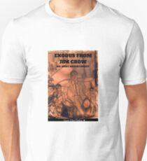 EXODUS FROM JIM CROW Unisex T-Shirt