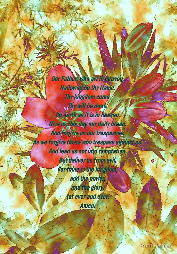 Lily - The Lord's Prayer by Ruth Palmer
