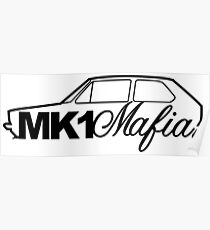 Mk1 Mafia for VW Rabbit / Mk1 Golf GTi enthusiasts Poster