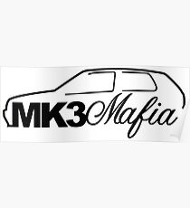 Mk3 Mafia for VW mk3 Golf GTi enthusiasts Poster