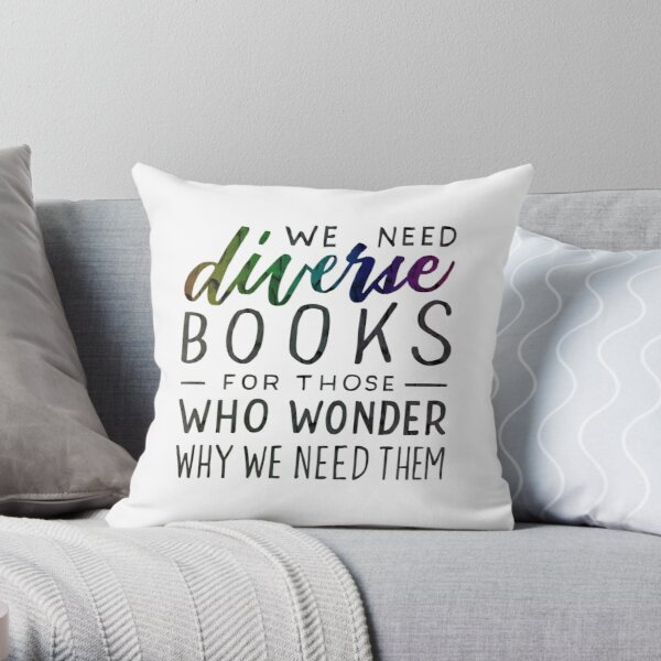 Diverse Books For Those Who Wonder Why Throw Pillow