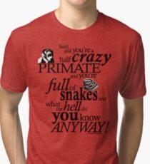Crazy Primate (1) Tri-blend T-Shirt
