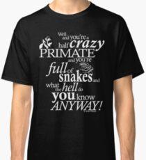 Crazy Primate (2) Classic T-Shirt