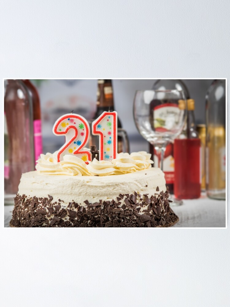 Swell 21St Birthday Cake Poster By Nscphotography Redbubble Birthday Cards Printable Nowaargucafe Filternl