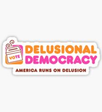 America Runs On Delusional Day by Day Sticker