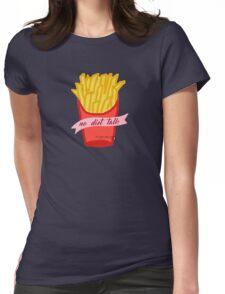 No Diet Talk Womens Fitted T-Shirt