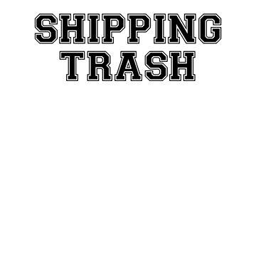 Shipping Trash by RottenAdelArt