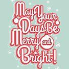 Merry & Bright by Reginald Lapid