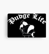 Pudge Life Fat Boy Canvas Print