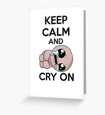 Keep calm and cry on Greeting Card