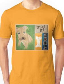 Save Me puppy Unisex T-Shirt