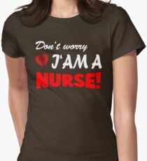 i am a nurse Womens Fitted T-Shirt