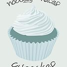 Nobody Hates Cupcakes [BLUE] by Styl0