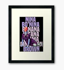 NINA BO'NINA (BANANA FOFANA OSAMA BIN LADEN) BROWN Framed Print