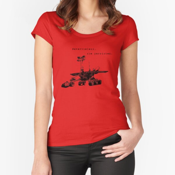 Mars Rover Opportunity: Nevertheless, She Persisted Fitted Scoop T-Shirt