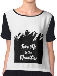 Take Me To The Mountains Chiffon Top