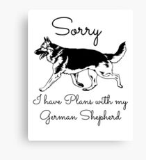 Plans With My GSD Canvas Print