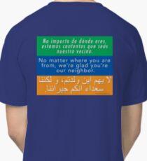 Welcome Your Neighbors Spanish Arabic Classic T-Shirt