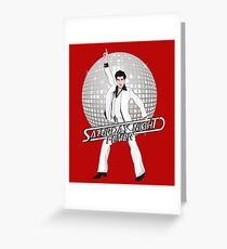 Saturday Night Fever Greeting Card