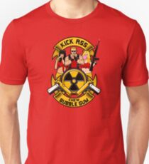 Kick ass! Chew bubble gum! Unisex T-Shirt