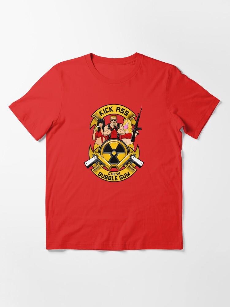 Alternate view of Kick ass! Chew bubble gum! Essential T-Shirt