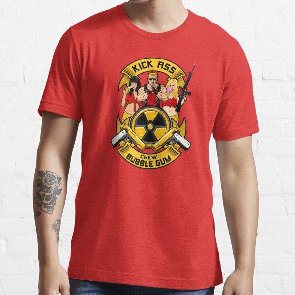 Kick ass! Chew bubble gum! Essential T-Shirt