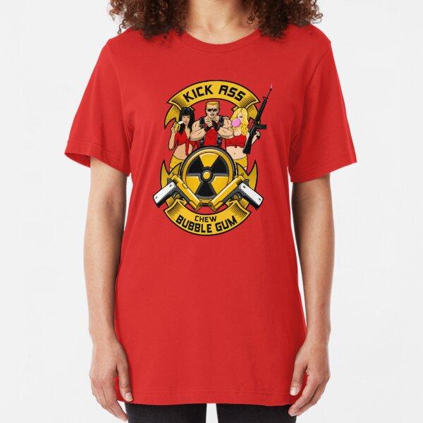 Kick ass! Chew bubble gum! Slim Fit T-Shirt