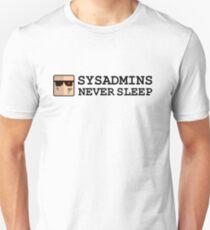 sysadmin never sleep Unisex T-Shirt