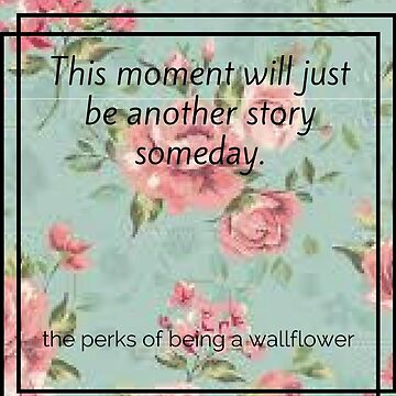 The perks of being a wallflower quote by lamekallie