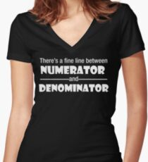 There's a fine line between Numerator and Denominator Women's Fitted V-Neck T-Shirt