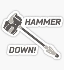Hammer Down! Sticker