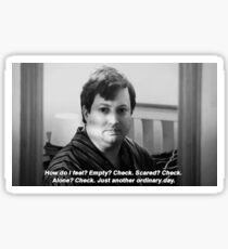 """Peep Show Mark """"Just another ordinary day."""" Print Sticker"""